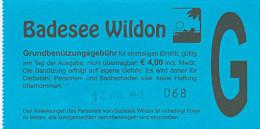 Eintrittskarte Wildoner Badesee 2013 Wildon Ticket Süd-Steiermark Österreich See Biglietto Admission Ticket Austria - Eintrittskarten
