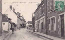 LE CHATELET  LA GRANDE RUE (DIL130) - France