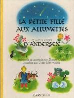 La Petite Fille Aux Allumettes Et Autres Contes D'Andersen - Casterman 1945 - Livres, BD, Revues