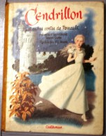 CENDRILLON ET AUTRES CONTES De PERRAULT Editions Casterman 1950 - Livres, BD, Revues