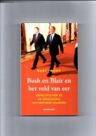 Bush En Blair En Het Veld Van Eer Door Bart Tromp - Literatuur