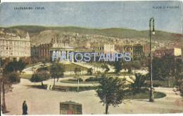 661 CHILE VALPARAISO SQUARE PLAZA O'HIGGINS  POSTAL POSTCARD - Chile