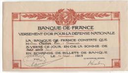 -Bon De Versement D'or Pour La Somme De 300 Francs Par La Banque De France - 24 Août 1915 - - Bons & Nécessité