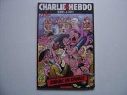 CHARLIE HEBDO Hors Série N° 15 Chirac En Cavale CABU 80 Pages - Cabu