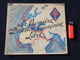 RARE LIVRET : LA 1° DIVISION FRANCAISE LIBRE   édition 1945 - 1939-45