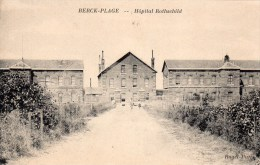 62 Berck, Hopital Rothschild - Berck