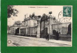 18 BOURGES - LA FONDERIE DE CANONS Animée  Cpa Année 1909 EDIT  Nouvelles Galeries - Bourges