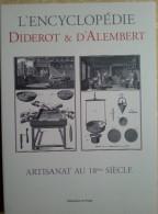 106  L´ENCYCLOPEDIE DIDEROT & D´ALEMBERT - ARTISANAT AU 18ème SIECLE  Amydonnier Boucher Brasserie Cartier Cirier - Encyclopédies