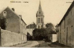 77 THIEUX - L'Eglise - Autres Communes