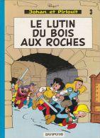 JOHAN ET PIRLOUIT - LE LUTIN DU BOIS AUX ROCHES - Johan Et Pirlouit