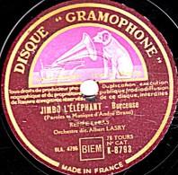 78 Trs - DISQUE GRAMOPHONE  K-8793 - état TB -  RENEE LEBAS - JIMBO L´ELEPHANT - TOD-RA-LOO-RA-LOO-RAL - 78 Rpm - Schellackplatten