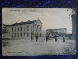 MONTPELLIER - La Caserne De L'Artillerie - Montpellier