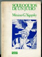 """""""SOLILOQUIOS DE UN JUDIO"""" AUTOR MAXIMO G.YAGUPSKY EDIT.PARDES AÑO 1986 PAG.229 USADO GECKO - Cultural"""