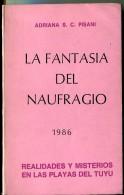 """""""LA FANTASÍA DEL NAUFRAGIO"""" AUTOR ADRIANA S.C. PISANI EDIT.DE LA AUTORA AÑO 1986 PAG.93 USADO GECKO - Cultura"""
