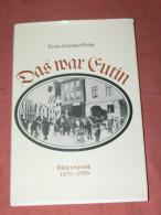 DAS WAR EUTIN BILDERCHRONIK 1870 / 1930  / - Sonstige