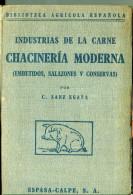 """""""CHACINERÍA MODERNA: EMBUTIDOS, SALAZONES Y CONSERVAS"""" AUTOR C.SANZ EGAÑA EDIT.ESPASA AÑO 1940 PAG.345 EXCELENTE!  GECKO - Gastronomie"""