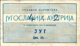 Sport Match Ticket UL000263 - Football: Yugoslavia Vs Austria 1952-09-21 - Match Tickets