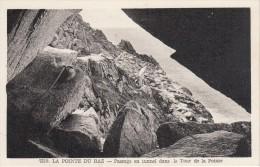 CPA - LA POINTE DU RAZ - Passage En Tunnel Dans La Tour De La Pointe - La Pointe Du Raz
