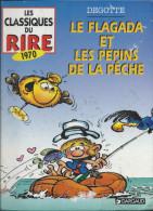 3. Le Flagada Et Les Pépins De La Pêche Charles Degotte Chez Dargaud (Les Classiques Du Rire) - 1996 - Livres, BD, Revues