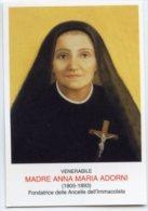 Santino VENERABILE MADRE ANNA MARIA ADORNI (Fond. Ancelle Dell'Immacolata) Con RELIQUIA (Ex Indumentis) - PERFETTO H47 - Religion & Esotérisme