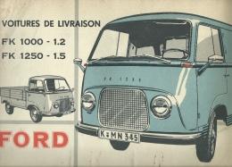 Livre Publicitaire Sur La Ford FK 1000 Et FK 1250 - Utilitaire Et Pick-Up  - Années 50 /60 ( Voir Scan , Complet ) - Auto/Moto