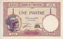 Banque De L´Indochine. Billet De 1 Piastre - - Indocina