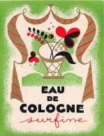 """0882 """"EAU DE COLOGNE SUPERFINE"""" ETICHETTA  ORIGINALE. - Etichette"""