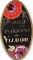 """0885 """"EAU DE COLOGNE  - VIADOR"""" ETICHETTA  ORIGINALE. - Etichette"""