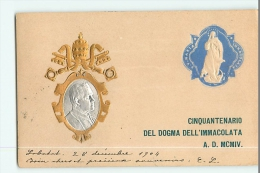 Superbe Carte Précurseur - PAPE PIE X  Pour 50 Aire Immaculée Condception - Cinquantenario Dogma Dell' Immacolata 1904 - San Pietro