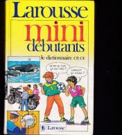 Larousse 1988 - Mini Débutants Le Dictionnaire CP, C E - Cartonné TBE - 6-12 Años