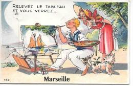 Relevez Le Tableau Et Vous Verrez... MARSEILLE - CARTE A SYSTEME - Zonder Classificatie