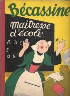 Bande Déssinée Bécassine Maitresse D'école J.P Pichon - Livres, BD, Revues