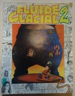Revue Collection - FLUIDE GLACIAL  2 - Gotlib-Lacroix, Lacroix Moebus, Masse  Alexis ,Hugot, Bretécher - Fluide Glacial