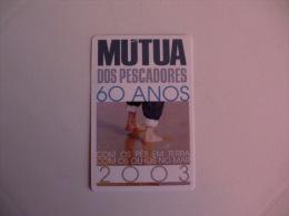 Insurance/ Assurances/ Seguros Mútua Dos Pescadores - Portugal Portuguese Pocket Calendar 2003 - Calendarios
