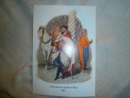 IMAGE  SAPHIS   LIEUTENANT AUX SAPHIS D ALGER 1837  DIM  21 X 15 CM - Militaria