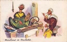 CPI MAROC - Illustrateur P. Néri - Marchand De Brochettes - Métier Commerçant Cuisinier @ Humour Carte Humoristique - Andere Zeichner