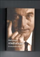 A Hell Of A Job (De Verzamelde Columns Uit Elsevier Van Pim Fortuyn) Door Erven Pim Fortuyn - Literatuur