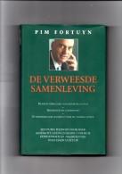 De Verweesde Samenleving (Een Religieus-sociologisch Tractaat) Door Pim Fortuyn - Literatuur