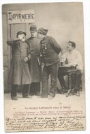 CPA - LE SOLDAT LAFRANCHI CHEZ LE MAJOR-INFIRMERIE-MAL DE DENT-N° 12 EDIT-IMP. P. HELMLINGER NANCY - Humour