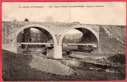 CPA 15 Ligne De Bort à Neussargues  Pont Sur L' Allanche  ( Chemin De Fer - Autres Communes