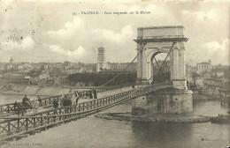 Valence Pont Suspendu Sur Le Rhone - Valence