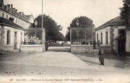 CPA MACON - ENTREE DE LA CASERNE DUHESME - 134e REGIMENT D'INFANTERIE - Macon