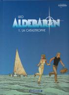 Aldébaran  1. La Catastrophe   LEO  Dargaud   2004     NEUF - Aldebaran