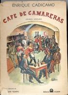 """""""CAFÉ DE CAMARERAS: CRÓNICA NOVELADA"""" DE ENRIQUE CADÍCAMO EDIT. ACLEON AÑO 1969 PAG. 252 AMANTES DEL TANGO! GECKO. - Culture"""