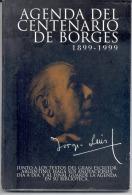 """""""AGENDA DEL CENTENARIO DE BORGES: 1899-1999"""". JORGE LUIS BORGES. TEXTOS. FRASES. EXCLUSIVO COLECCIONISTAS. GECKO. - Culture"""