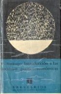 """""""INTRODUCCIÓN A LAS DOCTRINAS POLÍTICO-ECONÓMICAS"""" DE W. MONTENEGRO-EDIT. F.C.E- AÑO 1969- PAG.203- GECKO. - Culture"""