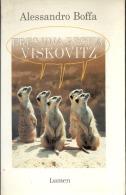 """""""ERES UNA BESTIA, VISKOVITZ"""" DE ALESSANDRO BOFFA-EDIT. LUMEN- AÑO 1999- PAG.161- GECKO. - Culture"""
