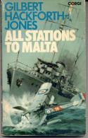 "ACTION NOVEL: ""ALL STATIONS TO MALTA"" BY GILBERT. H. JONES. GECKO. - Azione/ Avventura"