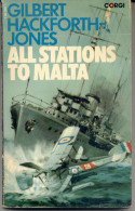 "ACTION NOVEL: ""ALL STATIONS TO MALTA"" BY GILBERT. H. JONES. GECKO."