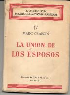 """""""LA UNIÓN DE LOS ESPOSOS: BIOLOGÍA, PSICOLOGÍA Y TEOLOGÍA"""" DE MARC ORAISON. TRADUCCIÓN DEL FRANCÉS. GECKO. - Littérature"""
